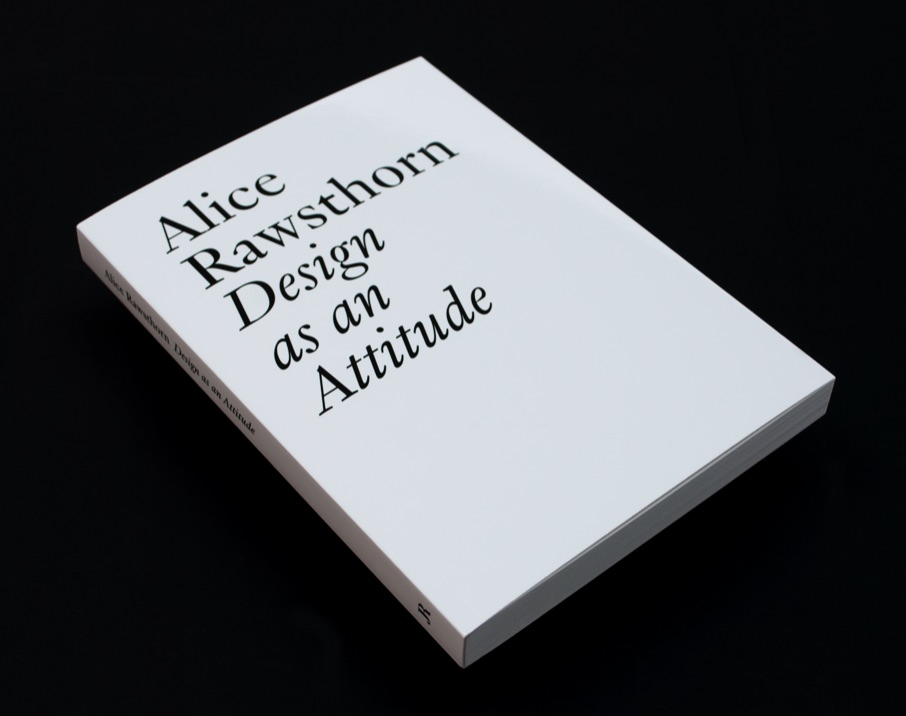 Design as an attitude Alice Rawsthorn étapes: